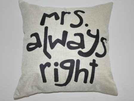 Housse de coussin Mrs. Always Right